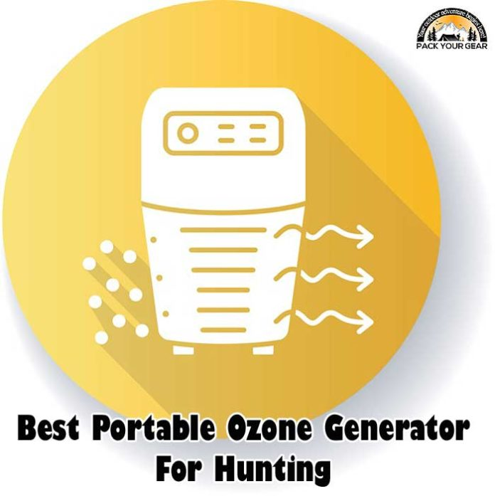Best Portable Ozone Generator For Hunting