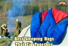 Best Sleeping Bags That Zip Together