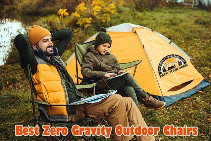 best zero gravity chair outdoors