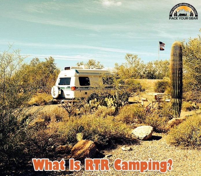 What is RTR camping?