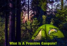What is a primitive campsite?