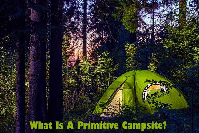 What is a primitive campsite?