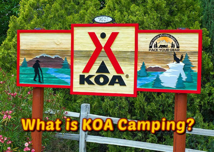 What is KOA camping?