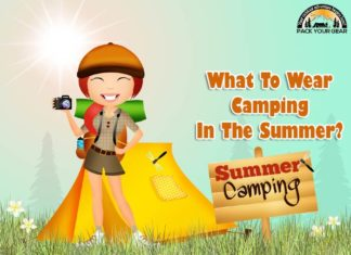 What To Wear Camping In The Summer?